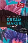 Cover-Bild zu Carlan, Audrey: Dream Maker - Lust (eBook)