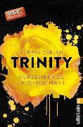 Cover-Bild zu Carlan, Audrey: Trinity - Verzehrende Leidenschaft (eBook)