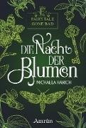 Cover-Bild zu Harich, Michaela: Fairytale gone Bad 1: Die Nacht der Blumen