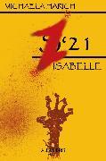 Cover-Bild zu Harich, Michaela: Z'21 - Isabelle (eBook)