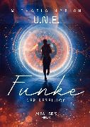 Cover-Bild zu Harich, Michaela: U.N.E. - Funke der Rebellion (eBook)