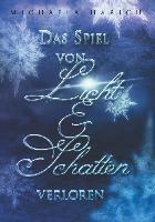 Cover-Bild zu Harich, Michaela: Das Spiel von Licht und Schatten