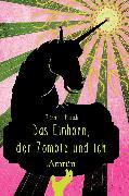 Cover-Bild zu Harich, Michaela: Das Einhorn, der Zombie und ich (eBook)