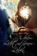 Cover-Bild zu Harich, Michaela: In deinem Licht und meinem Leben (eBook)