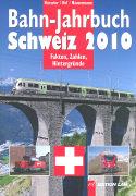 Cover-Bild zu Bahn-Jahrbuch Schweiz 2010 von Hürzeler, Peter