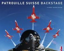 Cover-Bild zu Patrouille Suisse - Backstage von Mattle, Urs