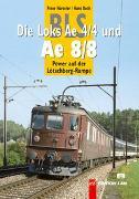Cover-Bild zu BLS-Loks Ae 4/4 und Ae 8/8 von Hürzeler, Peter