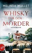Cover-Bild zu Whisky für den Mörder von Mullet, Melinda