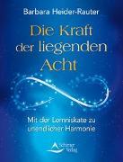 Cover-Bild zu Die Kraft der liegenden Acht von Heider-Rauter, Barbara