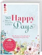 Cover-Bild zu Happy days. 365 Ideen, die glücklich machen von Gerstenkorn, Annette