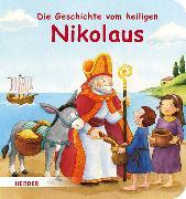Cover-Bild zu Die Geschichte vom heiligen Nikolaus von Görtler, Carolin (Illustr.)