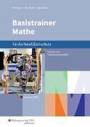 Cover-Bild zu Signorello, Devid: Basistrainer Mathe für Berufsfachschulen. Schülerband. Nordrhein-Westfalen