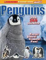 Cover-Bild zu Scholastic Discover More: Penguins Stickerbook von Scholastic, Inc.
