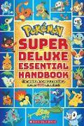 Cover-Bild zu Pokemon: Super Deluxe Essential Handbook von Scholastic