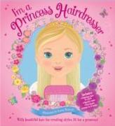 Cover-Bild zu I'm a Princess Hairdresser von Scholastic