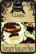 Cover-Bild zu Classic Cookery Cookbooks: Classic Desserts (eBook) von Press, University Scholastic