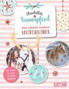 Cover-Bild zu Charlottes Traumpferd: Mein ultimativ kreativer Adventskalender von Neuhaus, Nele