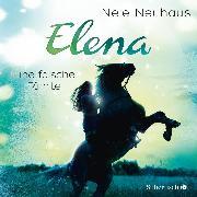 Cover-Bild zu Elena - Ein Leben für Pferde: Eine falsche Fährte (Audio Download) von Neuhaus, Nele