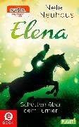 Cover-Bild zu Elena - Ein Leben für Pferde 3: Schatten über dem Turnier (eBook) von Neuhaus, Nele