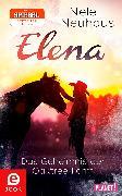 Cover-Bild zu Elena - Ein Leben für Pferde 4: Das Geheimnis der Oaktree-Farm (eBook) von Neuhaus, Nele