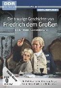 Cover-Bild zu Die traurige Geschichte von Friedrich dem Großen von Lang, Alexander