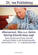 Cover-Bild zu Altersarmut. Was u.a. Katrin Göring-Eckardt dazu sagt von Keller, Martin (Hrsg.)