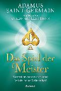 Cover-Bild zu Adamus Saint-Germain - Das Spiel der Meister (eBook) von Hoppe, Geoffrey