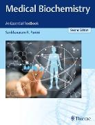 Cover-Bild zu Medical Biochemistry: An Essential Textbook (eBook) von Panini, Sankhavaram R.