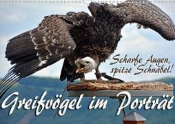 Cover-Bild zu Scharfe Augen, spitze Schnäbel! Greifvögel im Porträt (Wandkalender 2021 DIN A3 quer) von Reiter, Monika