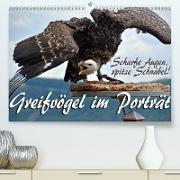 Cover-Bild zu Scharfe Augen, spitze Schnäbel! Greifvögel im Porträt (Premium, hochwertiger DIN A2 Wandkalender 2021, Kunstdruck in Hochglanz) von Reiter, Monika