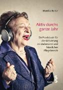 Cover-Bild zu Aktiv durchs ganze Jahr (eBook) von Reiter, Monika