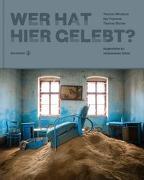 Cover-Bild zu Wer hat hier gelebt? von Trojanow, Ilija