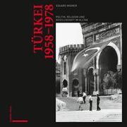 Cover-Bild zu Türkei 1958-1978 von Widmer, Eduard