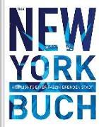 Cover-Bild zu Das New York Buch von KUNTH Verlag (Hrsg.)