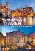 Cover-Bild zu Unterwegs in Italien von KUNTH Verlag (Hrsg.)