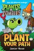 Cover-Bild zu Plants vs. Zombies: Plant Your Path Junior Novel (eBook) von West, Tracey