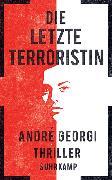 Cover-Bild zu Die letzte Terroristin von Georgi, André