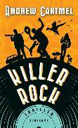 Cover-Bild zu Killer Rock von Cartmel, Andrew