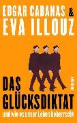 Cover-Bild zu Das Glücksdiktat von Illouz, Eva