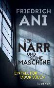 Cover-Bild zu Der Narr und seine Maschine von Ani, Friedrich