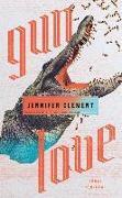 Cover-Bild zu Gun Love von Clement, Jennifer