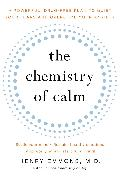 Cover-Bild zu The Chemistry of Calm von Emmons, MD, Henry