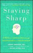 Cover-Bild zu Staying Sharp: 9 Keys for a Youthful Brain Through Modern Science and Ageless Wisdom von Emmons MD, Henry