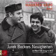 Cover-Bild zu Jurek Beckers Neuigkeiten an Manfred Krug & Otti (Ungekürzt) (Audio Download) von Becker, Jurek