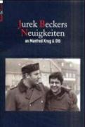 Cover-Bild zu Jurek Beckers Neuigkeiten an Manfred Krug und Otti von Becker, Jurek