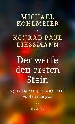 Cover-Bild zu Der werfe den ersten Stein von Köhlmeier, Michael