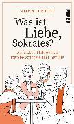Cover-Bild zu Was ist Liebe, Sokrates? von Kreft, Nora