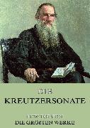 Cover-Bild zu Die Kreutzersonate (eBook) von Tolstoi, Lew