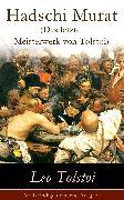 Cover-Bild zu Hadschi Murat (Das letzte Meisterwerk von Tolstoi) (eBook) von Tolstoi, Leo