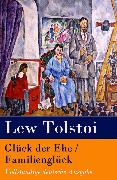 Cover-Bild zu Glück der Ehe / Familienglück (eBook) von Tolstoi, Lew